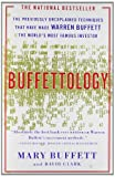 Clark, David: Buffettology: The Previously Unexplained Techniques That Have Made Warren Buffett the World&#39;s Most Famous Investor
