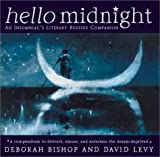 Levy, David: Hello Midnight: An Insomniac's Literary Bedside Companion