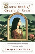 The Secret Book of Grazia dei Rossi by…