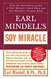 Mindell, Earl: Earl Mindell's Soy Miracle