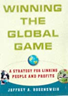 Winning the Global Game: A Strategy for…