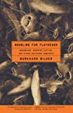 Bilger, Burkhard: Noodling for Flatheads: Moonshine, Monster Catfish, and Other Southern Comforts