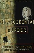 An Accidental Murder by Robert Rosenberg