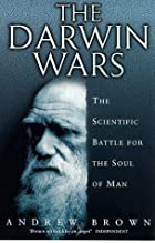 The Darwin Wars: The Scientific Battle for…
