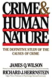 Wilson, James Q.: Crime and Human Nature