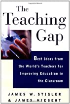 The Teaching Gap: Best Ideas from the…
