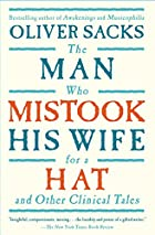 The Man Who Mistook His Wife For A Hat by…