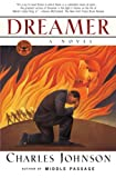 Johnson, Charles: Dreamer: A Novel