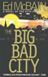 McBain, Ed: The Big Bad City