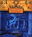 Sullivan, Robert: Atlantis Rising : The True Story of a Submerged Land, Yesterday and Today