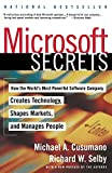 Michael A. Cusumano: Microsoft Secrets: How the World's Most Powerful Software Company Creates Technology, Shapes Markets and Manages People
