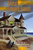 Craig, Philip R.: A Fatal Vineyard Season: A Martha's Vineyard Mystery