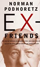 Ex-Friends: Falling Out with Allen Ginsberg,…
