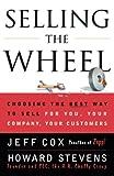 Jeff Cox,Howard Stevens: Selling the Wheel