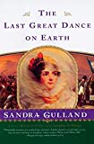 Gulland, Sandra: The Last Great Dance on Earth
