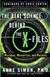 Simon, Anne Elizabeth: The Real Science Behind the X-Files