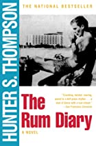 The Rum Diary : A Novel by Hunter S.…