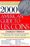 French, Charles F.: 2000 American Guide to U.S. Coins