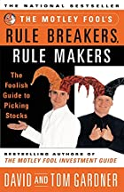 The Motley Fool's Rule Breakers, Rule…