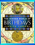 Turner, Judith: The Hidden World of Birthdays