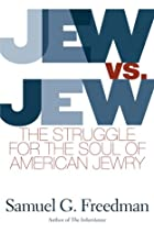 Jew Vs Jew: The Struggle For The Soul Of…