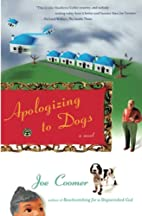 Apologizing to Dogs by Joe Coomer