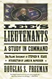 Sears, Stephen W.: Lee's Lieutenants: A Study in Command