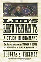 Lee's Lieutenants: A Study in Command by…