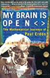 Schechter, Bruce: My Brain Is Open: The Mathematical Journeys of Paul Erdos