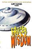 RUDOLF V.B. RUCKER: Saucer Wisdom (Earthlight)