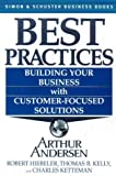 Kelly, Thomas: Best Practices: Building Your Business With Customer-Focused Solutions