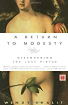 A Return to Modesty: Discovering the Lost…