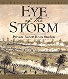 Sneden, Robert Knox: Eye of the Storm: A Civil War Odyssey