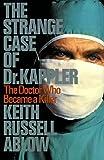 Ablow, Keith: Strange Case of Dr. Kappler