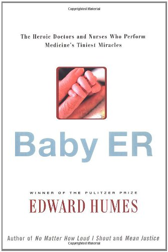 baby-er-the-heroic-doctors-and-nurses-who-perform-medicines-tiniest-miracles