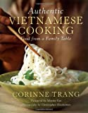 Trang, Corinne: Authentic Vietnamese Cooking: Food from a Family Table