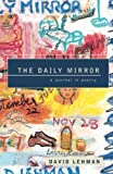 David Lehman: The Daily Mirror: A Journal in Poetry