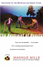 The Restraint of Beasts by Magnus Mills