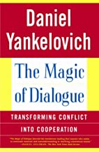 The Magic of Dialogue: Transforming Conflict…