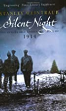Silent Night by Stanley Weintraub