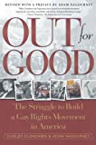 Clendinen, Dudley: Out for Good: The Struggle to Build a Gay Rights Movement in America