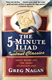 Nagan, Greg: The Five-Minute Iliad and Other Instant Classics