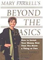 Mary Farrell's Beyond the Basics: How to…