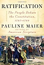 Ratification: The People Debate the…