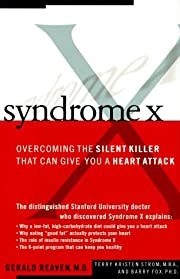 Syndrome X: Overcoming The Silent Killer…
