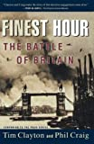 Craig, Philip R.: Finest Hour: The Battle of Britain