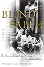 Blind Faith: The Miraculous Journey of Lula…