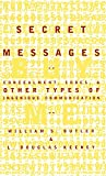 Butler, William: Secret Messages: Concealment, Codes, and Other Types of Ingenious Communication