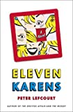 Lefcourt, Peter: Eleven Karens: A Novel