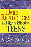 Covey, Sean: Daily Reflections for Highly Effective Teens